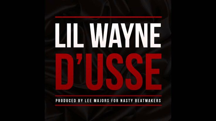 This is a song that Lil Wayne recently released named D'usse. D'usse is a cognac that Bacardi came out with Jay-Z similar to Diddy's venture with Ciroc. The only thing related to D'usse in the song was the title, and being mentioned in the intro, outro, and hook. Lil Wayne rambles about the regular things he does and simply mentions D'usse once in a while to get it in our heads.