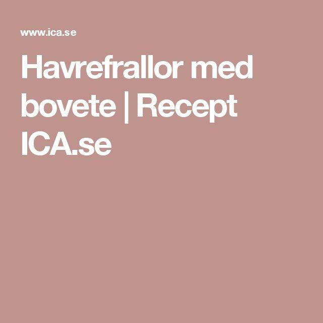 Havrefrallor med bovete | Recept ICA.se