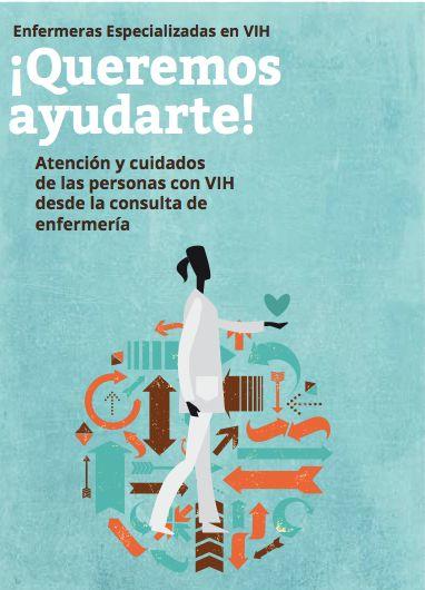 Acceso gratuito. Queremos Ayudarte : atención y cuidados de las personas con VIH desde la consulta de enfermería
