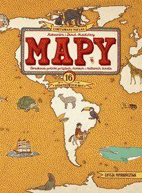 Mapy. Obrazkowa podróż po lądach, morzach i kulturach świata-Mizieliński Daniel, Mizielińska Aleksandra