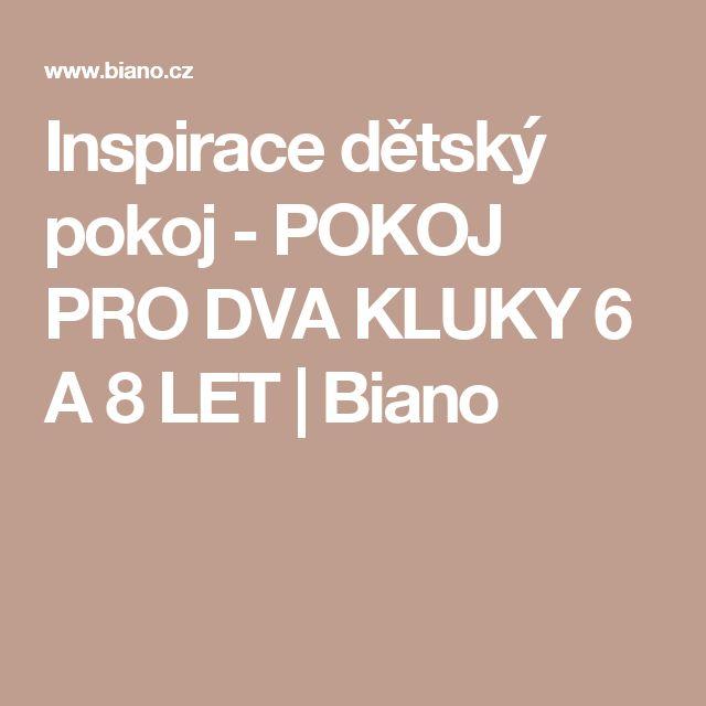 Inspirace dětský pokoj - POKOJ PRO DVA KLUKY 6 A 8 LET | Biano