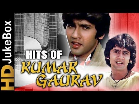 Hits Of Kumar Gaurav Superhit Hindi Songs Collection Bollywood Evergreen Songs Youtube Evergreen Songs Songs Mp3 Song