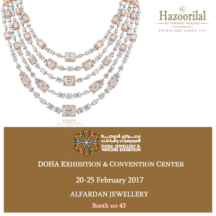 Visit us at Booth no 43 #AlfardanJewellery in Doha Jewellery & Watches Exhibition from 20-25 Feb.  #HazoorilalBySandeepNarang #HazoorilalEvents #DECC #Doha #Qatar @djweofficial @luxuryjewelleryevents @the_diamonds_girl #Diamonds #ItcMaurya #DlfEmporio #HazoorilalJewellers #Hazoorilal