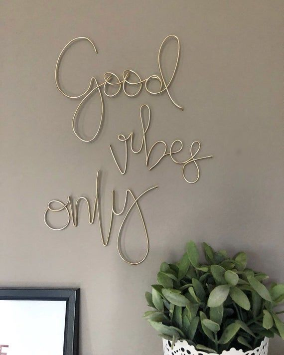Pretty Handmade Wire Word Wall Art Good Vibes Only Our Wire Is