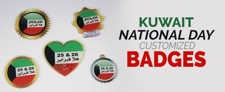 Kuwait National Day Personalized Badges – Hala February Customized Badges