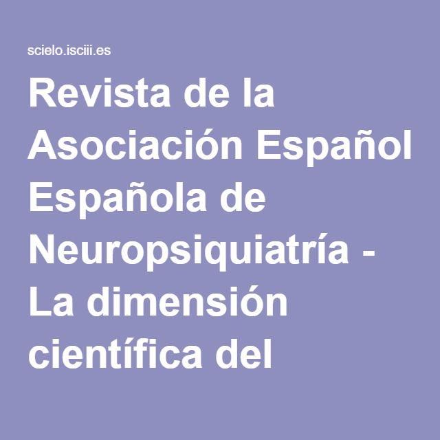 Revista de la Asociación Española de Neuropsiquiatría - La dimensión científica del psicoanálisis