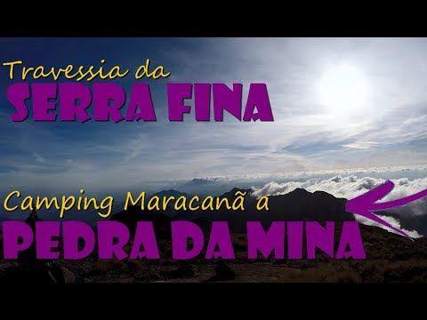 Travessia da Serra Fina: Maracanã a Pedra da Mina (parte 2/4)