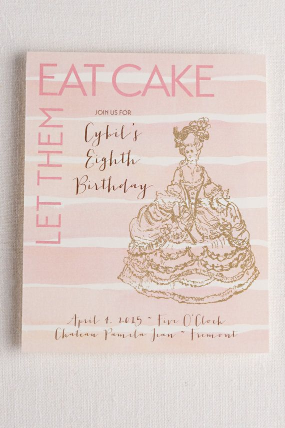 Marie Antoinette Birthday invitation, Let them eat cake, girls princess party invites, french chateau party