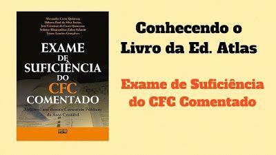 Quero Meu CRC: Livro da Ed. Atlas: Exame de Suficiência do CFC Co...
