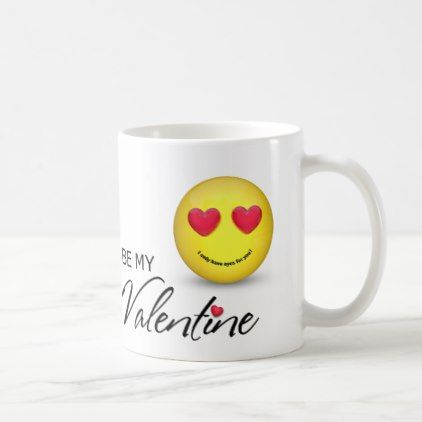 #Be My Valentine Emoji with Heart Eyes - Mug - #emoji #emojis #smiley #smilies