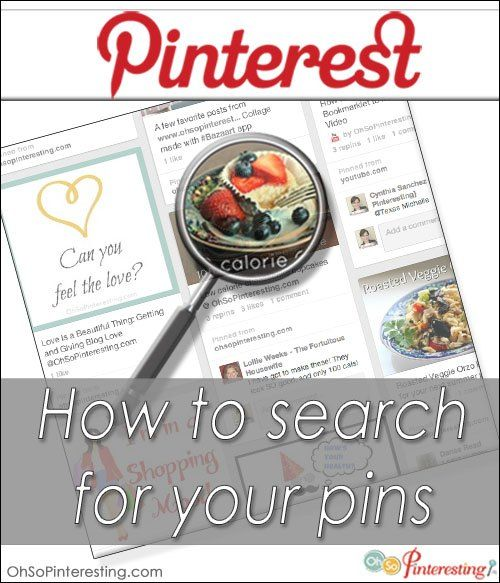 How to Search for Your Pinterest Pins by @Cynthia Sanchez {Oh So Pinteresting}