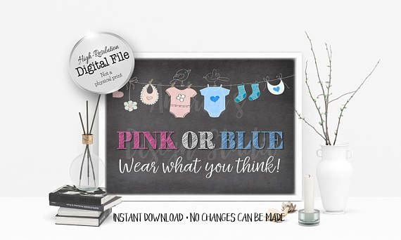Pink or Blue Wear What You Think Sign Baby Shower Decor