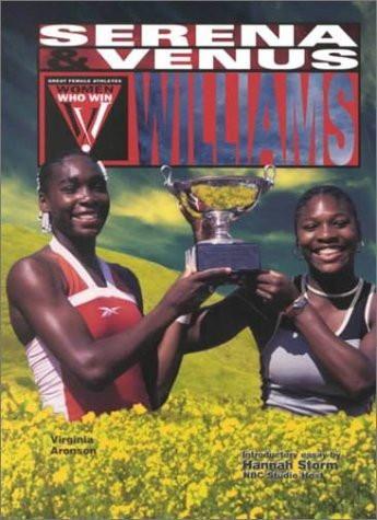 Venus and Serena Williams (Women Who Win)