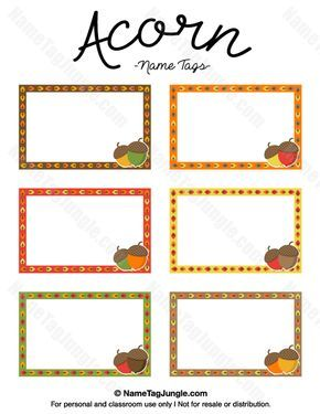 Free printable acorn name tags in fall colors. The template can also be used for creating items like labels and place cards. Download the PDF at http://nametagjungle.com/name-tag/acorn/                                                                                                                                                                                 More