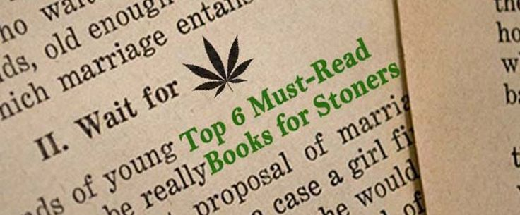 Top 6 must-read stoner books. About cannabis culture, history and marijuana growing. Even something for novel lovers. I read marijuana books while high.