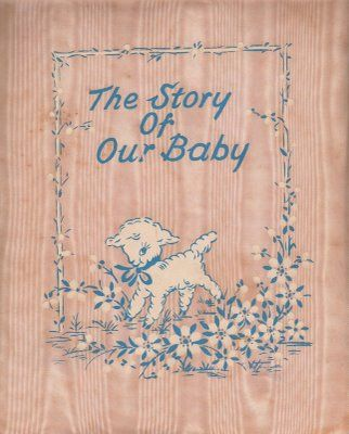 vintage baby book ~ I was the first, so mine is full of good stuff!