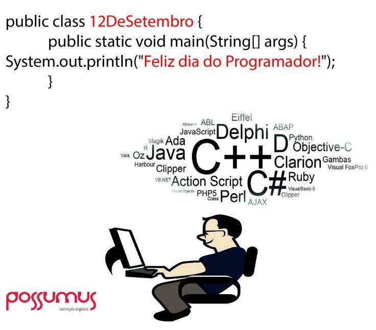 """Você sabia que o Dia do Programador em anos bissextos é comemorado em 12 de setembro?  Você sabia que o Dia do Programador é sempre no 256º dia do ano? Pois """"256"""" é o número de valores que podem ser representados em um byte de 8 bits. Legal né!? Parabéns pelo seu dia Programador!  #Possumus #NósPodemos #DiaDoProgramador #Java #C #Clipper #Python #PHP #JavaScript #Programar #Desenvolvedor #HTML"""