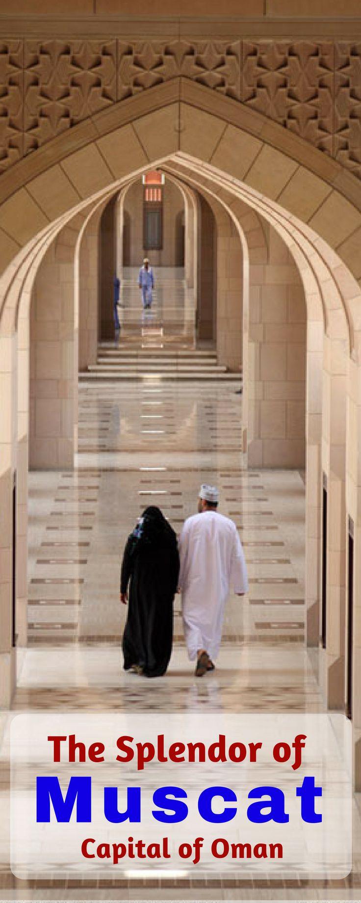The Splendor of Muscat Capital of