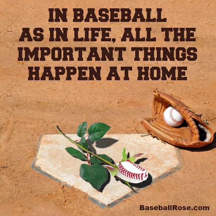 In Baseball As In Life All The Important Things Happen HOME Magnificent Baseball Life Quotes