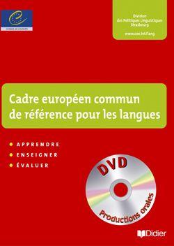 Le Cadre européen commun de référence pour les langues : apprendre, enseigner, évaluer (CECR)