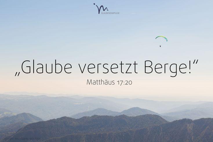 """""""»Weil ihr nicht #wirklich #glaubt«, antwortete #Jesus. »Wenn euer #Glaube nur so #groß wäre wie ein #Senfkorn, könntet ihr zu diesem #Berg sagen: ›#Rücke von hier dorthin!‹, und es würde #geschehen. #Nichts wäre euch #unmöglich!"""" #Matthäus 17:20 #glaubensimpulse"""