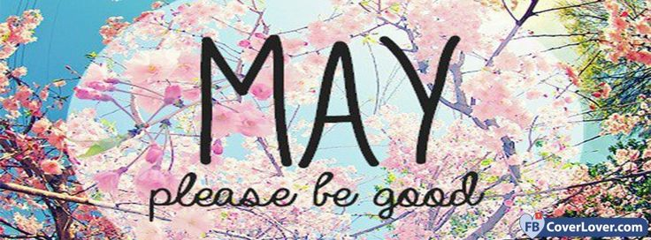 May Please Be Good To Me - cover photos for Facebook - Facebook cover photos - Facebook cover photo - cool images for Facebook profile - Facebook Covers - FBcoverlover.com/maker