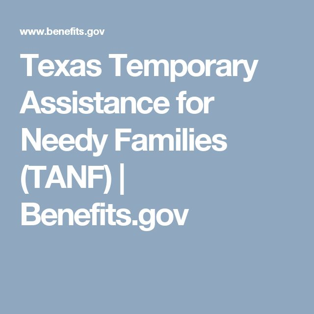 Texas Temporary Assistance for Needy Families (TANF) | Benefits.gov