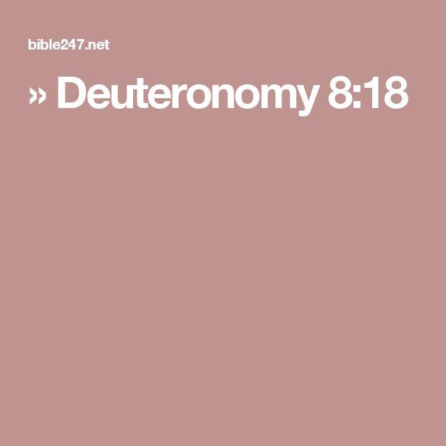 » Deuteronomy 8:18