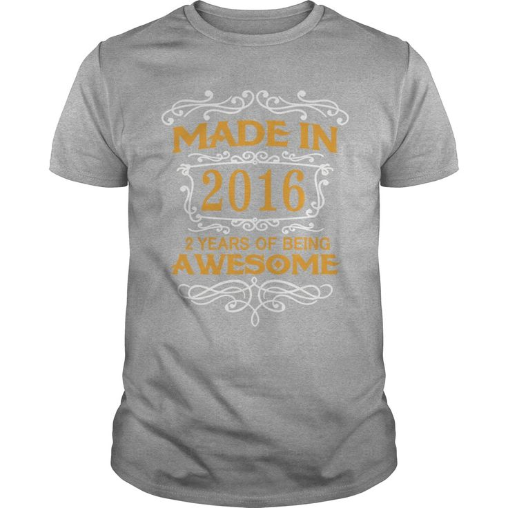 Made In 2016 2 Years Of Being Awesome T-Shirt #gift #ideas #Popular #Everything #Videos #Shop #Animals #pets #Architecture #Art #Cars #motorcycles #Celebrities #DIY #crafts #Design #Education #Entertainment #Food #drink #Gardening #Geek #Hair #beauty #Health #fitness #History #Holidays #events #Home decor #Humor #Illustrations #posters #Kids #parenting #Men #Outdoors #Photography #Products #Quotes #Science #nature #Sports #Tattoos #Technology #Travel #Weddings #Women