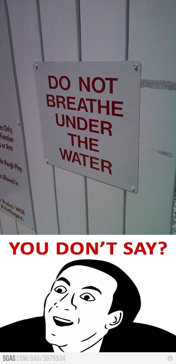 Well if you can't breath under the water... Sorry Percy Jackson. You can't do that at this pool.