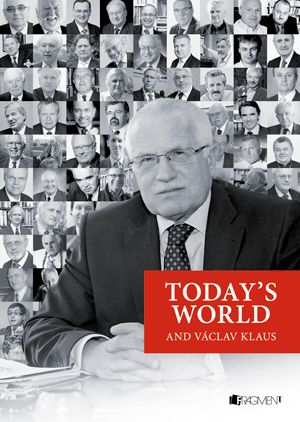 Today's World and Václav Klaus | www.fragment.cz