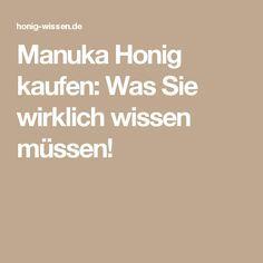 Manuka Honig kaufen: Was Sie wirklich wissen müssen!