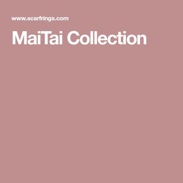 MaiTai Collection