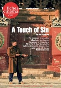 Les Fiches du Cinéma #2051 : A Touch of Sin de Jia Zhang-ke