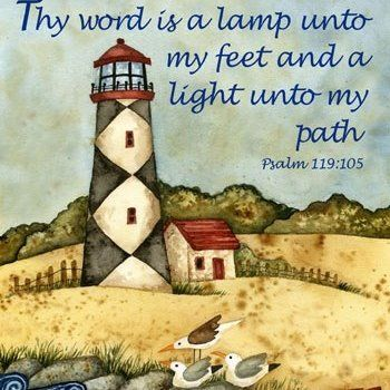 psalm 119 ~ if it wasn't for Jesus being my Lighthouse, where would this sinner be?