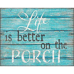 Life Is Better On the Porch 11x14 Box Sign