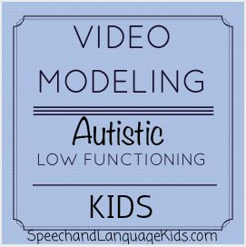 video modeling, autism, pdd, spectrum disorders, speech therapy, language therapy, free