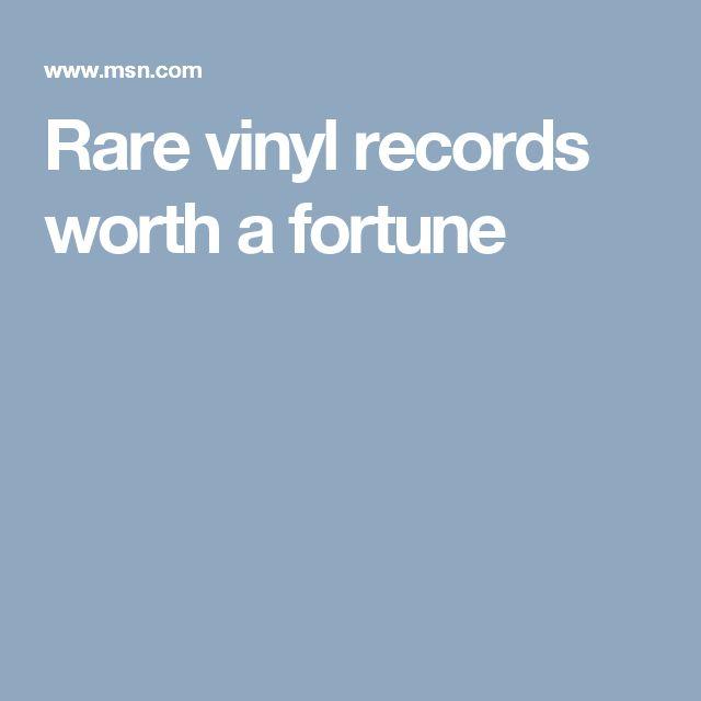 Rare vinyl records worth a fortune