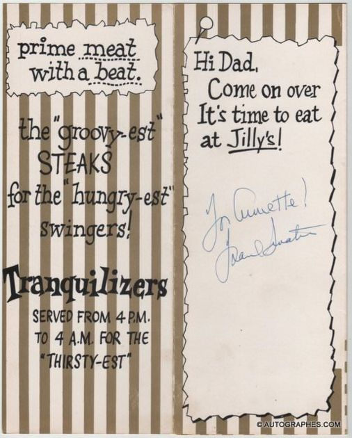 Frank SINATRA - Menu du restaurant Jilly's dédicacé et signé  #sinatra #franck #autographe #signature #dédicace #signé #menu #jillys #musique #chanson #chanteur #crooner #usa #états-unis