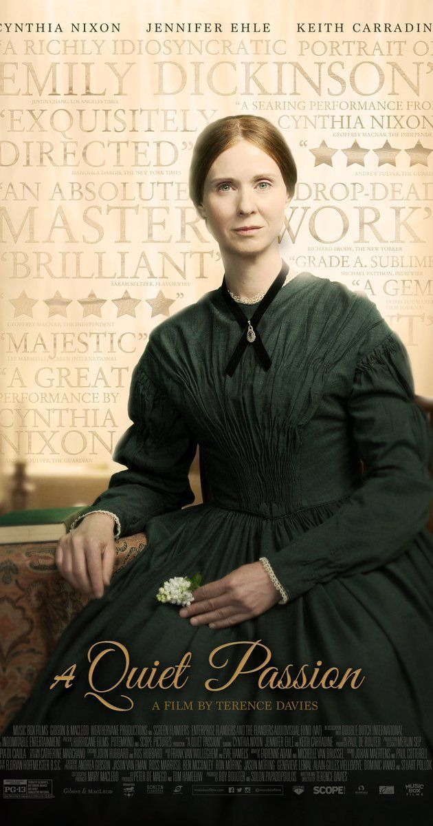Directed by Terence Davies.  With Cynthia Nixon, Jennifer Ehle, Duncan Duff, Keith Carradine. The story of American poet Emily Dickinson from her early days as a young schoolgirl to her later years as a reclusive, unrecognized artist.
