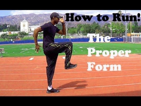 How to Run / Sprint: Proper Form!! - YouTube