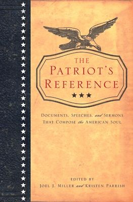 Find Patriot's Reference - by Joel Miller ( 9781400276233 ) Paperback and more. Browse more at Books-A-Million's online book store