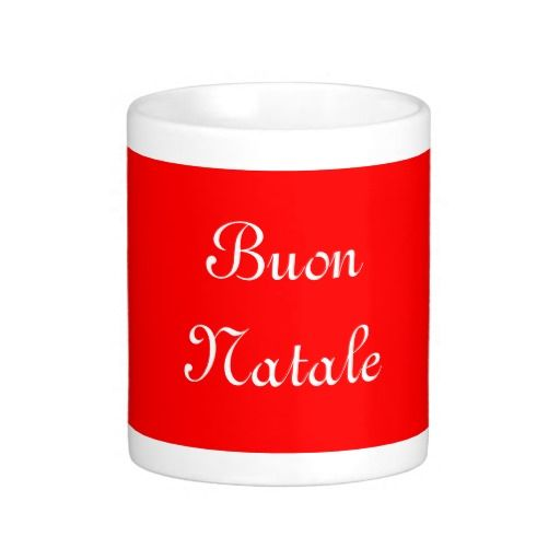 "Say ""Merry Christmas "" in Italian with this great mug in your choice of styles. Makes a nice gift for someone in Italy or visiting Italy."