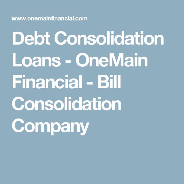 Debt Consolidation Loans - OneMain Financial - Bill Consolidation Company