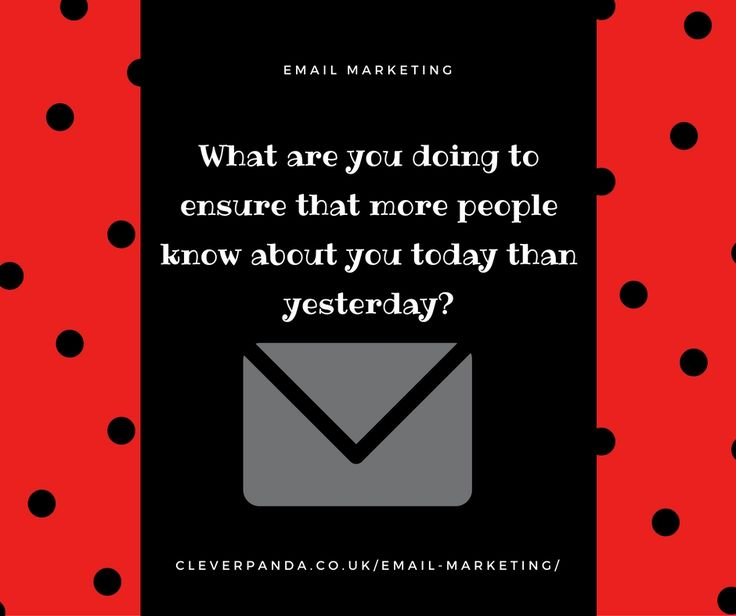 What are you doing to ensure that more people know about you today than yesterday? http://cleverpanda.co.uk/email-marketing/  #marketingconsultantLondon #facebookadvertising #displayadvertising #emailmarketing #localsearchoptimization #reputationmanagement #retargeting #socialmediamarketing #webdesign #London
