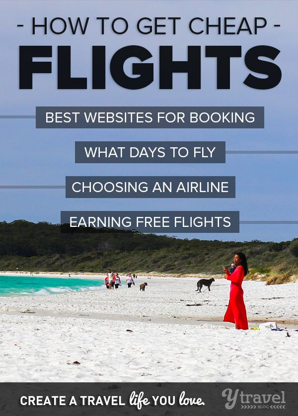 TIPS: How to Get Cheap Flights - Best websites to use, best days to fly, all our insider tips!