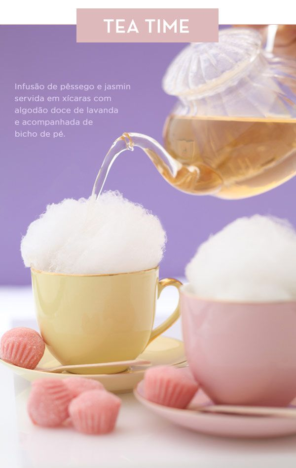 "CHÁ DE PÊSSEGO COM JASMIM,servidos em canecas com ALGODÃO DOCE DE LAVANDA e acompanhados de um docinho rosinha ""bicho de pé"",rs!♥ an absolute-genius idea for tea ― a pouf of lavender cotton candy (instead of the usual spoonful of sugar) with a cup of jasmine-infused tea -  #chá,#tea,#teatime"