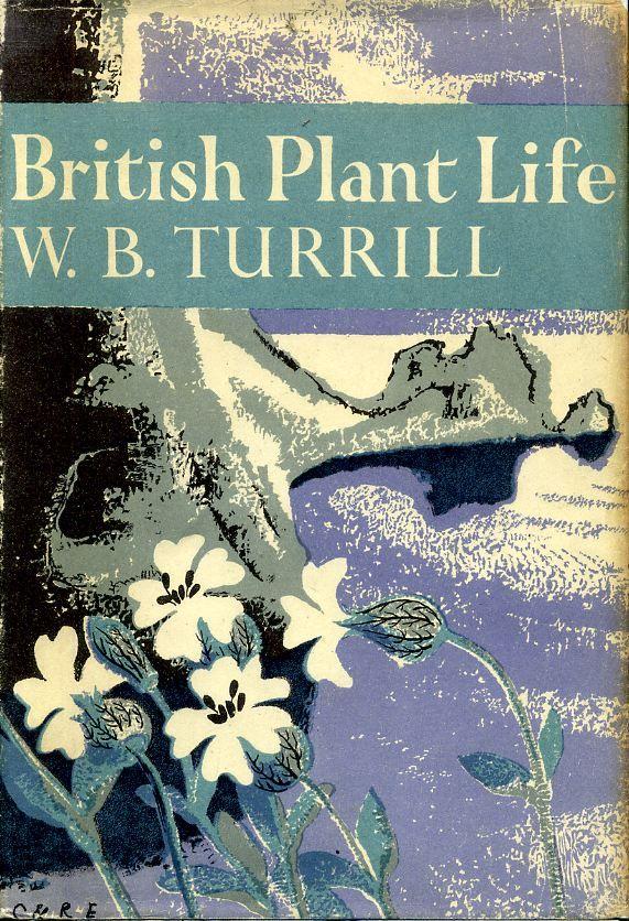 1948....BRITISH PLANT LIFE (New Naturalist 10), Turrill, W B
