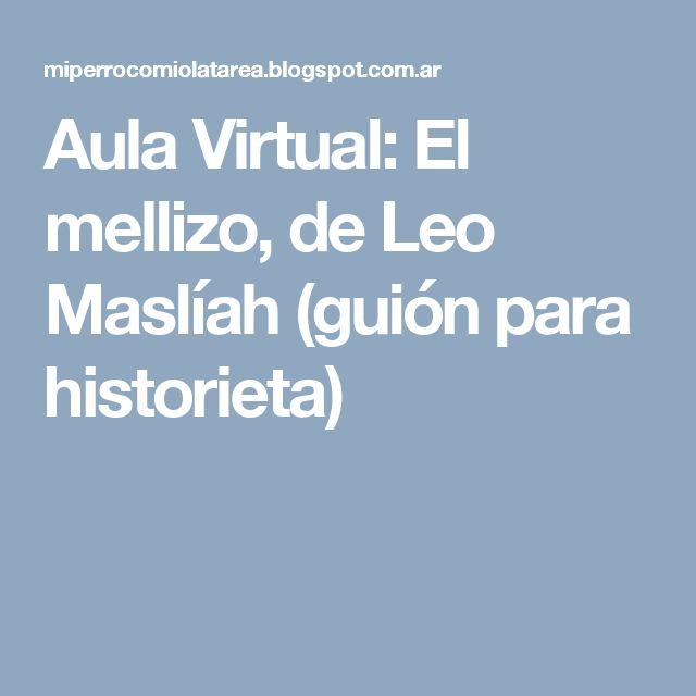 Aula Virtual: El mellizo, de Leo Maslíah (guión para historieta)