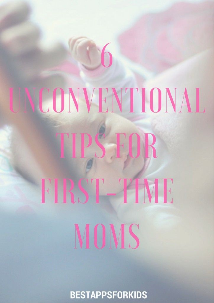 6 Unconventional Tips For First-Time Moms. #parenting #firsttimemoms #advice #momadvice
